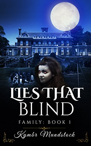 Lies That Blind: Family Book 1 (Family -