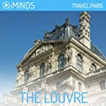 The Louvre: Travel Paris |  iMinds