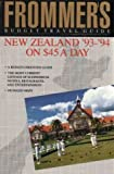 Frommer's New Zealand '93-'94 on Forty-Five Dollars a Day, Susan Poole, 0133336182