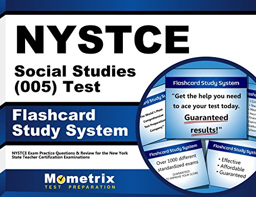 NYSTCE Social Studies (005) Test Flashcard Study System: NYSTCE Exam Practice Questions & Review for the New York State Teacher Certification Examinations (Cards)