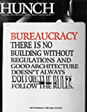 img - for Hunch 12: Bureaucracy: There is No Building Without Regulations and Good Architecture Doesn't Always Follow the Rules. book / textbook / text book