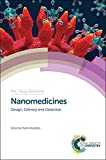 img - for Nanomedicines: Design, Delivery and Detection (Drug Discovery) book / textbook / text book