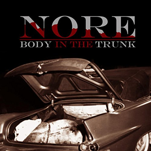 Body Trunk - Body In The Trunk [Explicit]