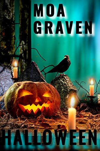 Halloween - Crossover mit Kommissar Guntram und weiteren Ermittlern von Moa Graven : Ostfrieslandkrimi (Kommissar Guntram Krimi-Reihe 14) (German Edition)