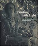 Painting with Light: Art and Photography from the Pre-Raphaelite to the Modern Age by Carol Jacobi (2016-05-31)