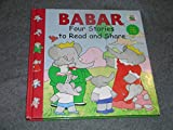 img - for Babar Four Stories to Read & Share book / textbook / text book