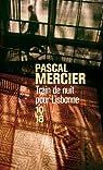 Train de nuit pour Lisbonne par Pascal Mercier