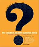 The Church Leader's Answer Book, , 1414303548