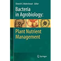 Bacteria in Agrobiology: Plant Nutrient Management