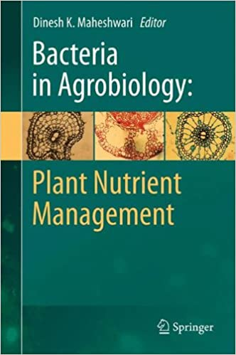 bacteria in agrobiology plant nutrient management maheshwari dinesh k