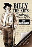 Billy the Kid's Writings, Words, and Wit, Gale Cooper, 0984505431