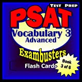 PSAT Test Prep Advanced Vocabulary 3 Review--Exambusters Flash Cards--Workbook 3 of 6: PSAT Exam Study Guide (Exambusters PSAT)