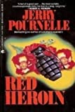 Red Heroin, Jerry Pournelle, 0441710891