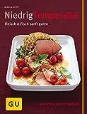 img - for Niedrigtemperatur - Fleisch & Fisch sanft garen book / textbook / text book