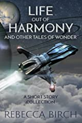Life Out of Harmony: and Other Tales of Wonder Paperback
