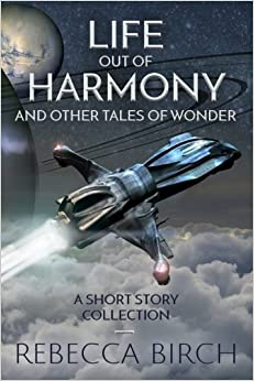 Life Out of Harmony: and Other Tales of Wonder