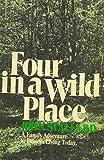 Four in a Wild Place, John Stallard, 0393086496