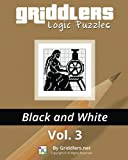 Griddlers Logic Puzzles: Black and White (Volume 3)