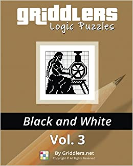 Griddlers Logic Puzzles: Black and White: Volume 3