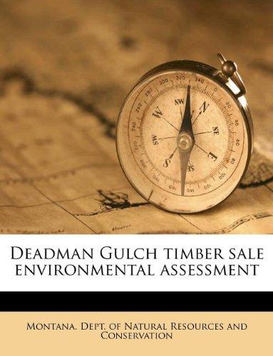 Download Deadman Gulch timber sale environmental assessment ebook