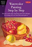 Watercolor Painting Step by Step (Artist's Library)