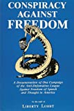Conspiracy Against Freedom, Liberty Lobby, 0935036105
