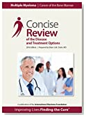 Concise Review of the Disease and Treatment Options
