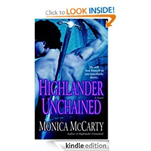 Highlander Unchained: A Novel (Clan MacLeod Trilogy) Monica Mccarty