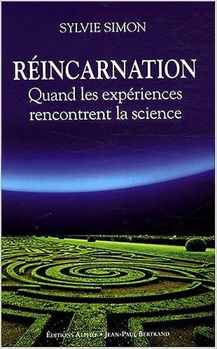 Livre Réincarnation : Quand les expériences rencontrent la science pdf