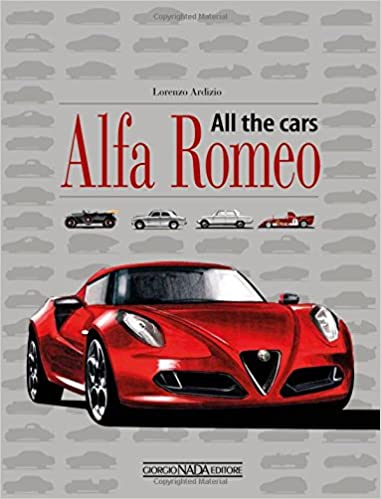 Buy Alfa Romeo All The Cars Book Online At Low Prices In India