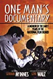 One Man's Documentary, Graham McInnes, 0887556795