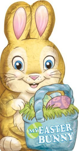 Read Online My Easter Bunny! [Board book] PDF