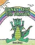 Stinky Feet, the Dragon Paperback April 21, 2015