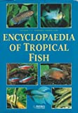 img - for Encyclopaedia of Tropical Aquarium Fish book / textbook / text book