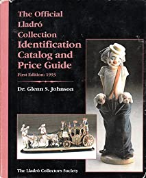 The Official Lladro Collection Reference Guide (1996 Edition)