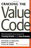 Cracking the Value Code, Richard Boulton and Barry D. Libert, 0066620635