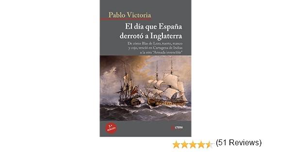 El Día Que España Derrotó a Inglaterra: Amazon.es: Victoria, Pablo ...