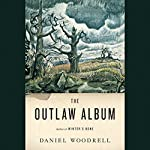 The Outlaw Album: Stories | Daniel Woodrell