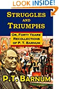 #6: Struggles and Triumphs:  Or, Forty Years' Recollections  of P. T. Barnum