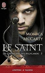 Les Chevaliers des Highlands - 5 : Le saint