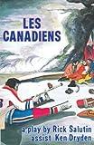 Les Canadiens, Rick Salutin, 0889221227