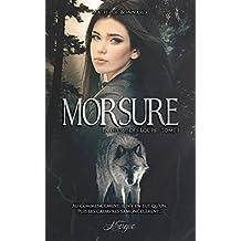 Morsure: La Déesse des Loups, tome 1 (100% Fantastique) (French Edition)