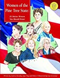 img - for Women of the Pine Tree State: 25 Maine Women You Should Know (America's Notable Women) book / textbook / text book