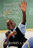 Inner City Public Schools Still Work, Mateen A. Diop, 1468579851