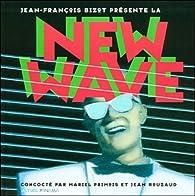 Bizot présente la New Wave par Jean-François Bizot
