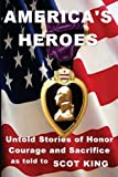America's Heroes, Scot King and J. Tynan, 0615573487