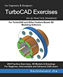 TurboCAD Exercises: 200 3D Practice Drawings For