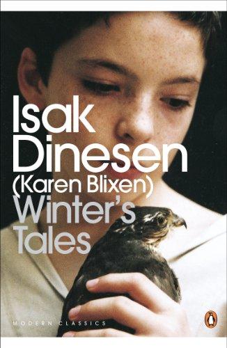 Winter's Tales (Penguin Modern Classics) by [Dinesen, Isak]