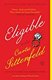 Eligible: A modern retelling of Pride and Prejudice (The Austen Project)