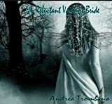Front cover for the book My Reluctant Vampire Bride (A Fae Darkly) by Andrea Trombino
